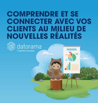 Comprendre et se connecter avec vos clients au milieu de nouvelles réalités